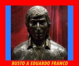 BUSTO HOMENAJE A EDUARDO FRANCO