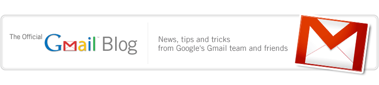 "Google Gmail blog - News, Tips and Tricks from Google""s Gmail Team"