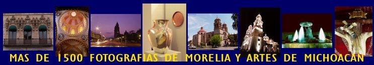 BANCO DE IMAGENES MORELIA y artes de michoacán