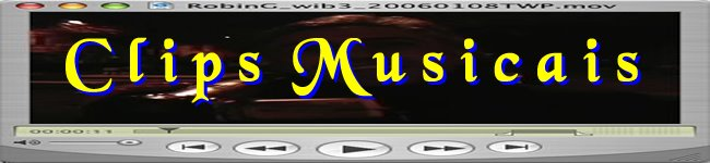 Clips Musicais