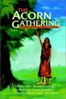 The Acorn Gathering
