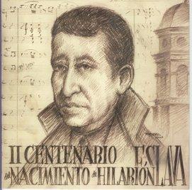 CONMEMORACIÓN DEL BICENTENARIO DEL NACIMIENTO DE D. HILARIÓN ESLAVA (1807 - 2007) BAEZA