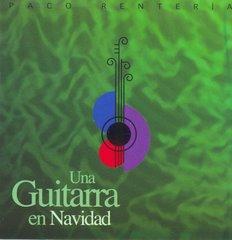 PACO RENTERÍA CD UNA GUITARRA EN NAVIDAD