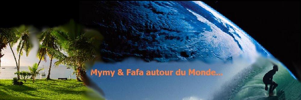 MYMY & FAFA... AUTOUR DU MONDE