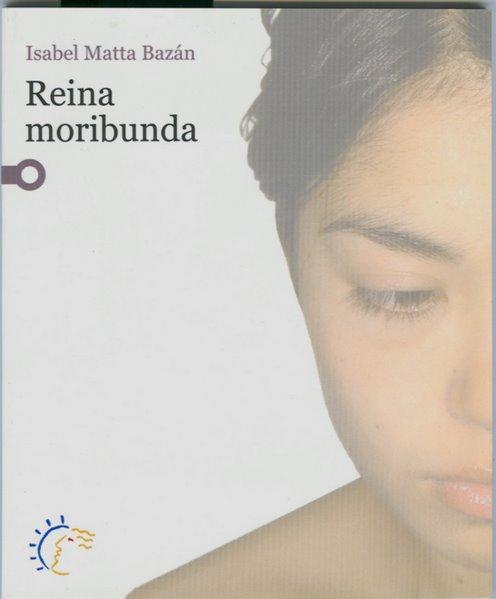 Reina Moribunda (2006)