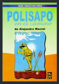"""""""Polisapo en el camino"""", (teatro), Servilibro, 2005"""