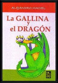 """""""La Gallina y el Dragón"""", Servilibro, 2004"""