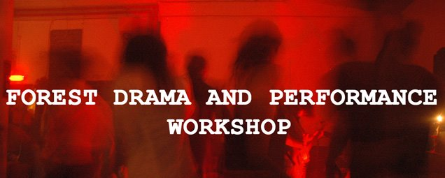 Forest Drama and Performance Workshop