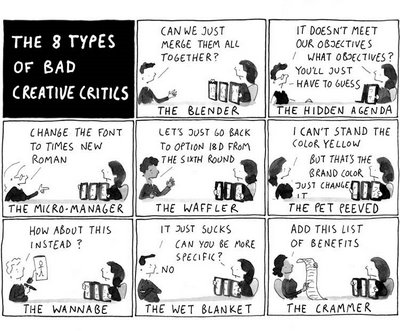 The 8 types of bad creative critics.