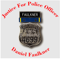 Justice for Police Officer Daniel Faulkner
