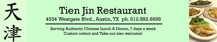 Welcome to Tien Jin Restaurant, Austin, TX