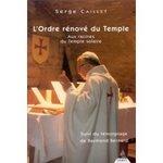 L'Ordre rénové du Temple - Aux racines du Temple solaire