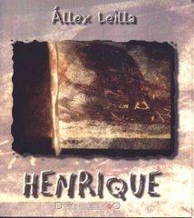 """""""Henrique"""", romance, ed. Domínio Público, 2001"""
