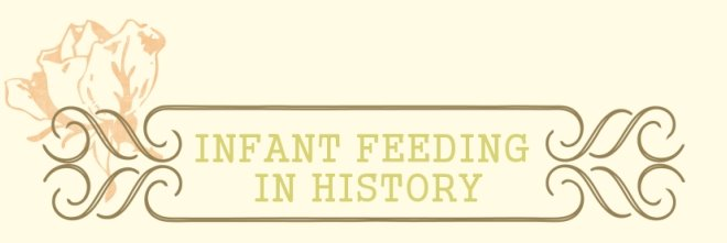 Infant Feeding in History