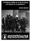 """"""" El sistema militar es el de la fuerza,"""