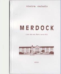 do Autor - Merdock  -  um cão em Faro, nos anos 50
