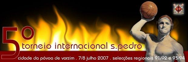5º Torneio S.Pedro 2007 . Póvoa de Varzim . CNP