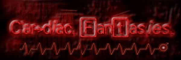 Cardiac Fantasies™