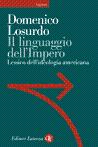 Domenico Losurdo, Il linguaggio dell'Impero, Laterza, Roma-Bari 2007