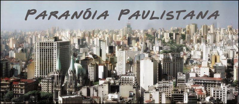 Para.nóia Paulistana