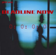 CD DEADLINE NOW