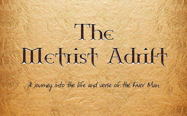 The Metrist Adrift