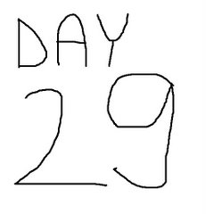 DAY 29...................