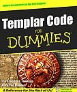 Knights Templar Code For Dummies