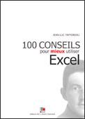 100 conseils pour mieux utiliser Excel • 392 pages 19,90 €