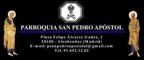 BIENVENIDO A LA PARROQUIA DE SAN PEDRO APOSTOL DE ALCOBENDAS