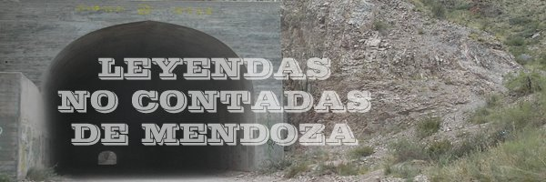 Leyendas no contadas de Mendoza