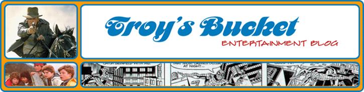 Troy's Bucket