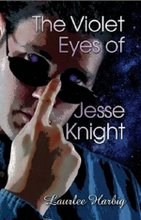 The Violet Eyes of Jesse Knight