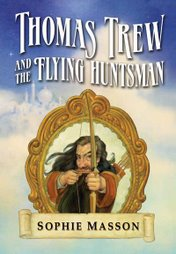 Thomas Trew and the Flying Huntsman