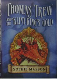 Thomas Trew and the Klint-King&#39;s Gold