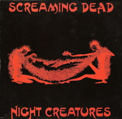 Screaming Dead - Night Creatures