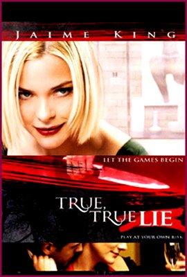TRUE TRUE LIE (2006)