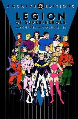 The Legion of Super-Heroes Archives vol. 10