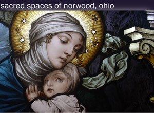Sacred Spaces of Norwood, Ohio