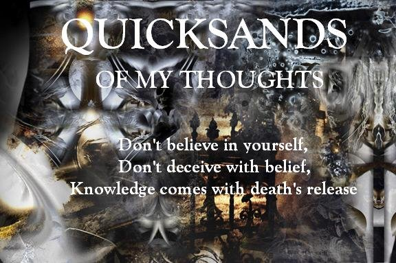 The Quicksands of my Thought