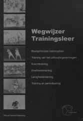 """Wegwijzer Trainingsleer"" (Trainingsleer over Kracht, Uith.verm., Snelh., Lenigheid, Periodisering)"
