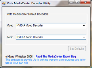 Windows Media Center Decoder Config Tool (Credit goes to : MediaCenterBlog)