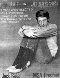 Circa 1971 campaign poster for Student Body President showing openly gay candidate Jack Baker dressed in high heels and male clothing. It was very popular with the University of Minnesota students who elected him.