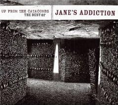 Jane's Addiction -- Up From The Catacombs: The Best Of Jane's Addiction