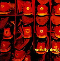 Varsity Drag -- For Crying Out Loud