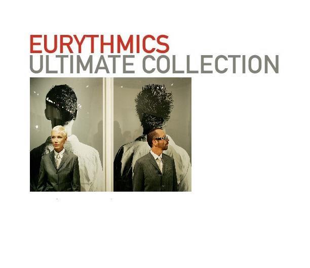 Eurythmics Ultimate Collection: SonyBmg{策略行銷簿﹜: 舞韻合唱團 EURYTHMICS / 舞韻風華 25週年紀念ULTIMATE