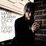 Once To Every Heart (Mark Murphy)