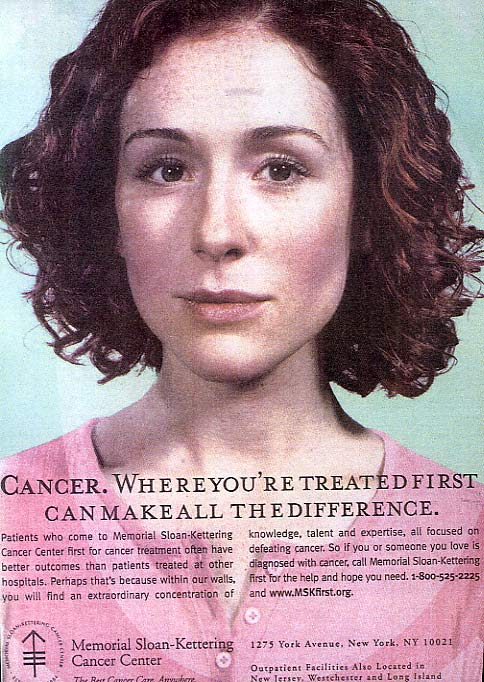 copyranter: She looks pretty good for a cancer sufferer
