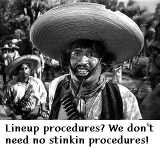 Mike Nifong: Lineup procedures? We don't need no stinkin lineup procedures