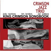 The King Crimson Songbook, Volume 1